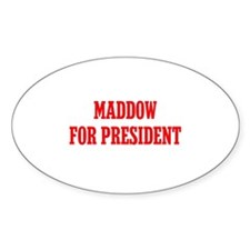 Maddow for President Decal