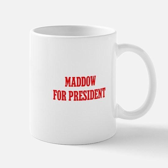 Maddow for President Mug