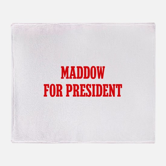 Maddow for President Throw Blanket