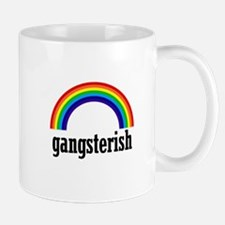 Gangsterish Mug