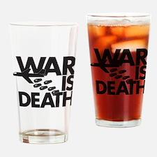War is Death Drinking Glass