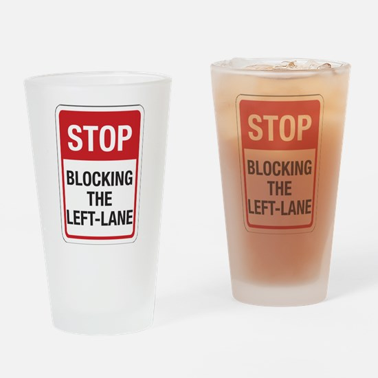 Stop Blocking Drinking Glass
