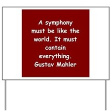 Gustav Mahler Yard Sign