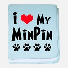 I Love My Min Pin baby blanket