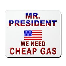Conservative Mr. President... Mousepad