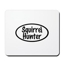 Squirrel Hunter Mousepad