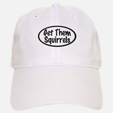 Get Them Squirrels Baseball Baseball Cap