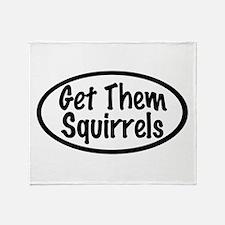 Get Them Squirrels Throw Blanket