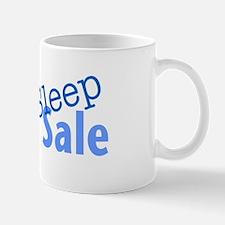 Eat Sleep Yard Sale Mug