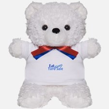 Eat Sleep Yard Sale Teddy Bear