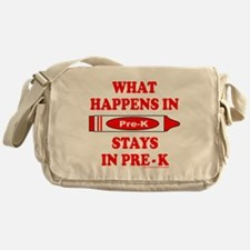 WHAT HAPPENS IN PRE-K Messenger Bag