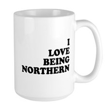 i love being northern Mug