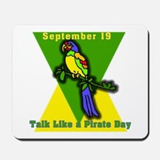 Talk Like a Pirate Day Mousepad