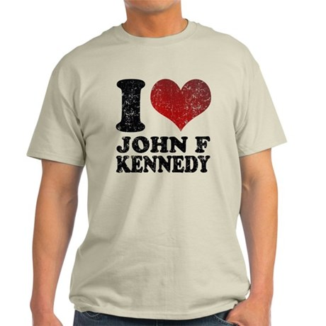 I love John F Kennedy Light T-Shirt