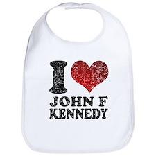 I love John F Kennedy Bib