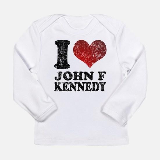 I love John F Kennedy Long Sleeve Infant T-Shirt