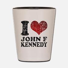 I love John F Kennedy Shot Glass