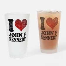 I love John F Kennedy Drinking Glass