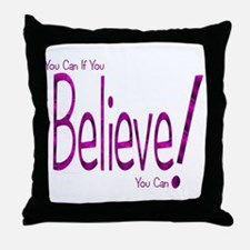 Believe! (purple) Throw Pillow