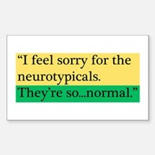 Neurotypicals Decal