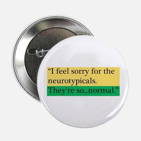 """Neurotypicals 2.25"""" Button"""