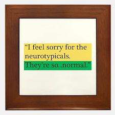 Neurotypicals Framed Tile