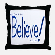 Believe! (blue) Throw Pillow