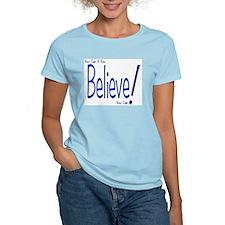Believe! (blue) Women's Pink T-Shirt