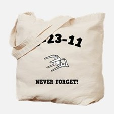 8-23-11 Never Forget! Tote Bag