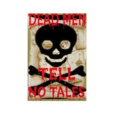 Dead Men Tell No Tales Rectangle Magnet