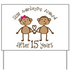 15th Anniversary Love Monkeys Yard Sign