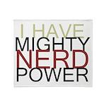 MIGHTY NERD POWER Throw Blanket