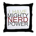 MIGHTY NERD POWER Throw Pillow