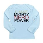 MIGHTY NERD POWER Long Sleeve Infant T-Shirt