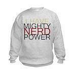 MIGHTY NERD POWER Kids Sweatshirt