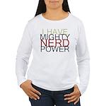 MIGHTY NERD POWER Women's Long Sleeve T-Shirt