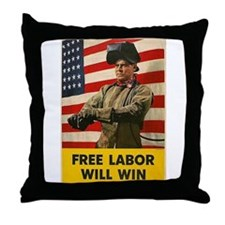 Free Labor Will Win Throw Pillow