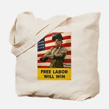 Free Labor Will Win Tote Bag