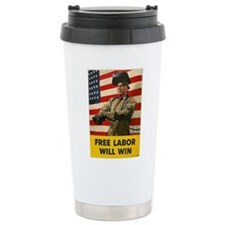 Free Labor Will Win Travel Mug