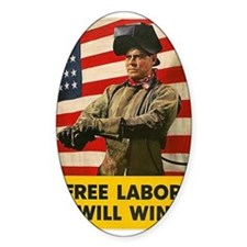 Free Labor Will Win Decal