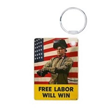 Free Labor Will Win Keychains