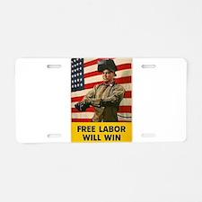 Free Labor Will Win Aluminum License Plate