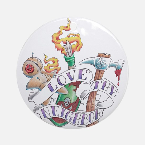 Love thy Neighbor Ornament (Round)