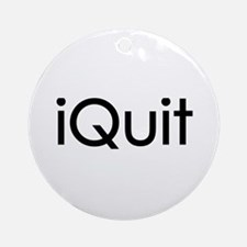 iQuit (Jobs) Ornament (Round)
