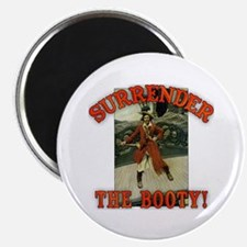 Surrender the Booty! Magnet