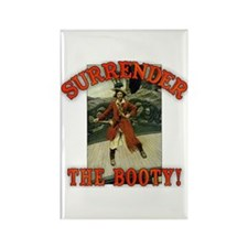 Surrender the Booty! Rectangle Magnet
