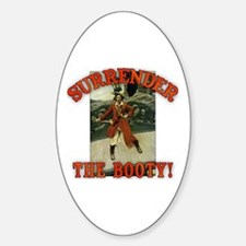 Surrender the Booty! Sticker (Oval)