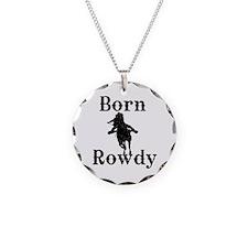 Ladies Born Rowdy Necklace