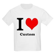 Custom Love T-Shirt