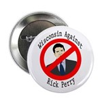 Wisconsin Against Rick Perry campaign button